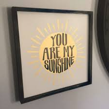 You Are My Sunshine Wall Decor Wall Decor Collection Yarrow Avenue Collection