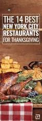 thanksgiving dinner in nyc die besten 25 thanksgiving dinner restaurant ideen nur auf