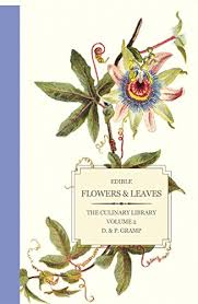 Where To Buy Edible Flowers - edible flowers u0026 leaves the culinary library volume 2 d u0026 p