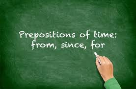 prepositions of time from since for esl efl lesson plan and