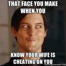 Meme Cheating Wife - meme cheating wife 28 images cheating boyfriend meme your