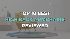 Upright Armchairs Top 10 Best High Back Armchairs Modern And Vintage Designs
