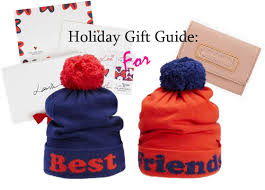 gift guide gifts to get your best friend for