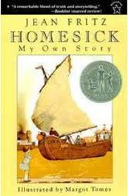 homesick homesick my own story by jean fritz scholastic