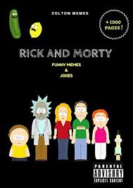 Hilarious Adult Memes - rick and morty funniest memes and jokes on hilarious adult animated