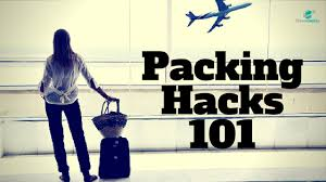 Packing Hacks by Packing Hacks 101 U2013 Travelgenixx