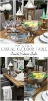 set a casual outdoor table french vintage style so much