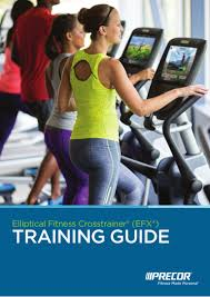 elliptical fitness crosstrainer efx training guide