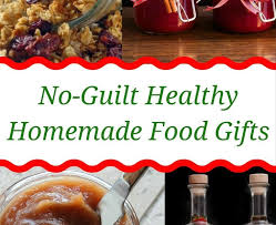 healthy food gifts no guilt healthy food gifts