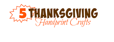 5 handprint thanksgiving crafts