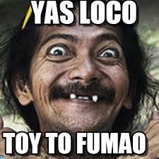 Yas Meme - yas loco ha meme on memegen