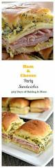 ham and cheese party sandwiches 365 days of baking
