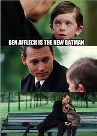 Ben Affleck Batman Meme - ben affleck is the new batman meme weknowmemes