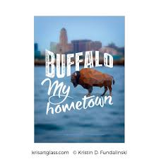 buffalo my hometown u2013 prints kris art glass