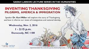 the beginning of thanksgiving sarah larson lecture series humanities events