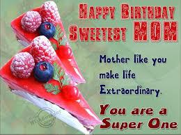 best birthday greetings for mother happy birthday mom best