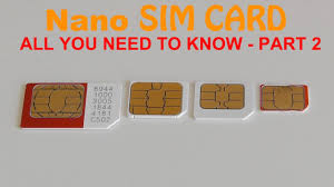 nano sim card all you need to know part 2 youtube