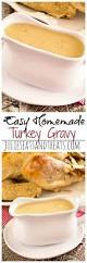 thanksgiving recipes easy to make 25 best ideas about homemade turkey gravy on pinterest the yum
