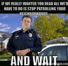 Law Enforcement Memes - image result for kaepernick police memes not true pinterest