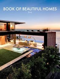 home design books introducing the book of beautiful homes