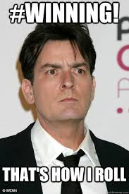 Winning Meme - charlie sheen winning meme 28 images winning like charlie sheen