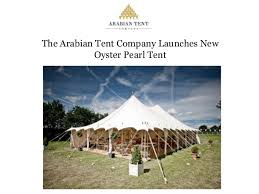 arabian tent the arabian tent company launches new oyster pearl tent 1 638 jpg cb 1416798955