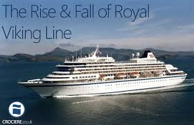 the rise and fall of royal viking line crociere co uk