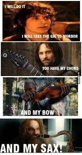 Sax Meme - lotr humor as usual i love the and my sax lol https www