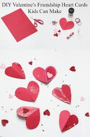 friendship heart diy s friendship heart cards kids can make at home