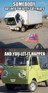 Truck Memes - sad truck image gallery sorted by oldest know your meme