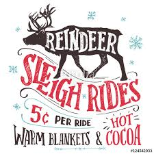 old fashioned reindeer sleigh rides signboard hand lettering