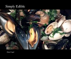 simply edible simply edible by vogel arts photography blurb books