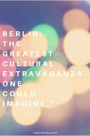 Quotes About Maps Famous Quotes About Berlin From Bowie To Kennedy To Marlene Dietrich