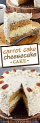 carrot cake cheesecake cake shugary sweets
