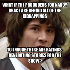 Nancy Grace Meme - nancy grace meme 28 images image 144869 casey anthony trial