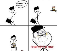 True Story Meme Generator - forever alone meme generator c艫utare google meme pinterest