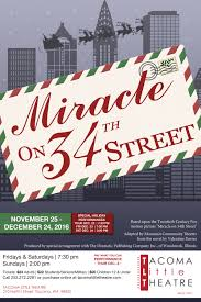 Miracle On 34th by Miracle On 34th Street U2014 Tacoma Little Theatre
