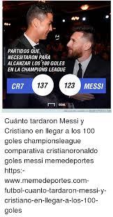 Memes De La Chions League - co 14 partidos aue necesitaron para alcanzar los 100 goles en la
