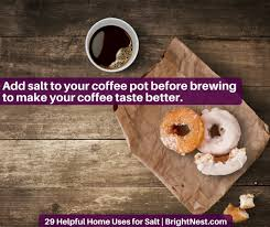 Coffee With Salt Brightnest 29 Helpful Home Uses For Salt