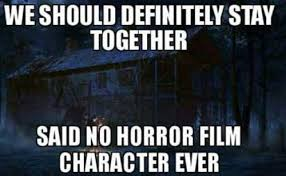 Horror Movie Memes - 14 funny movie memes explaining the logic aintviral com