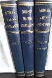 marine engineering books modern marine engineering vols 1 2 3 a practical work of ship