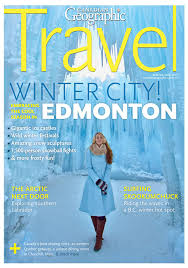 travel magazine images Past issues canadian geographic jpg