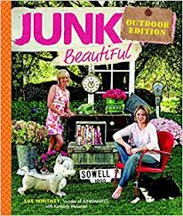 junk beautiful outdoor edition sue whitney kimberly melamed