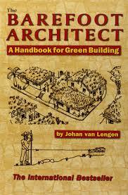 the barefoot architect johan van lengen 9780936070421 amazon