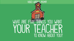 writing prompt what are five things you want your to