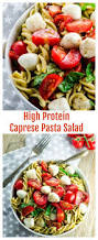 high protein caprese pasta salad may i have that recipe