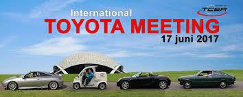 international toyota international toyota meeting 17 juni 2017 lexusforum