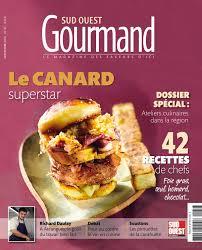 gourmand magazine cuisine découvrez le n 31 du magazine sud ouest gourmand hiver 2016 2017