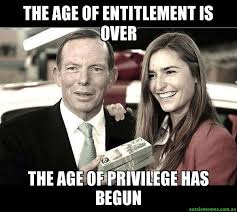 It Has Begun Meme - the age of entitlement is over the age of privilege has begun