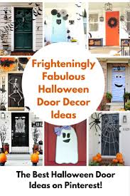 Decorating The House For Halloween Halloween Door Decorating Ideas Frighteningly Fabulous